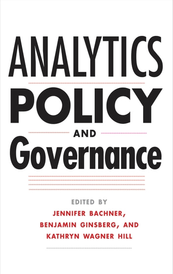 Analytics, Policy, and Governance ebook by