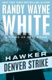 Denver Strike ebook by Randy Wayne White
