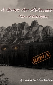 A Guest for Halloween: Redux Edition ebook by William Henderson