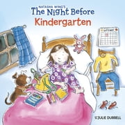 The Night Before Kindergarten ebook by Natasha Wing, Julie Durrell, Marcie Millard