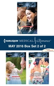 Harlequin Medical Romance May 2016 - Box Set 2 of 2 - Perfect Rivals...\A Family for Chloe\Married for the Boss's Baby ebook by Amy Ruttan,Lucy Clark,Susan Carlisle