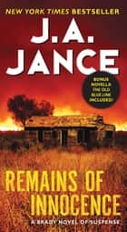 Remains of Innocence - A Brady Novel of Suspense ebook de J. A. Jance