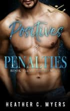 Positives & Penalties ebook by