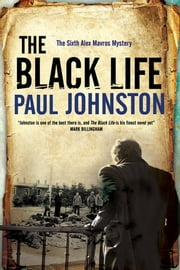 Black Life - A novel of Jewish collaborators in the Holocaust ebook by Paul Johnston
