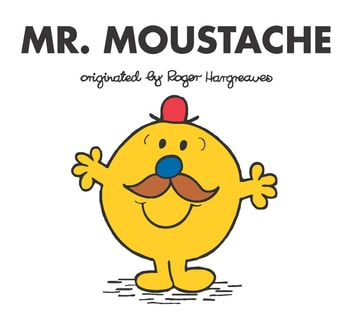 Mr. Moustache ebook by Adam Hargreaves