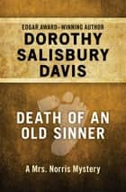 Death of an Old Sinner eBook by Dorothy Salisbury Davis