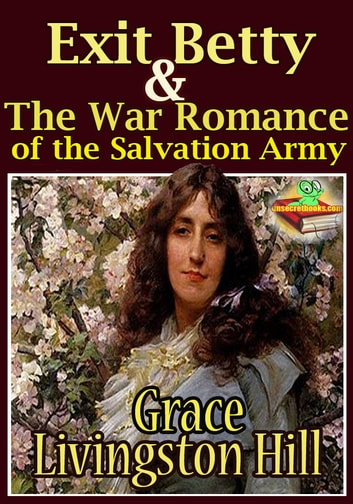 4b9d59b8ff6f Exit Betty   The War Romance of the Salvation Army - (Timeless Religion  Fiction)