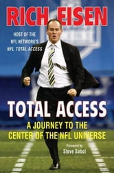 Total Access - A Journey to the Center of the NFL Universe ebook by Rich Eisen