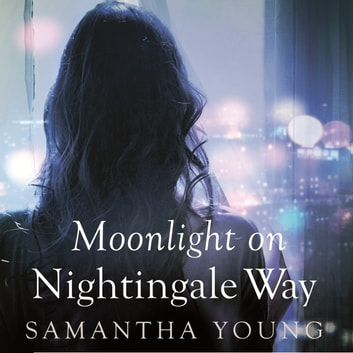 Moonlight on Nightingale Way audiobook by Samantha Young