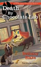 Death by Chocolate Lab ebook by Bethany Blake