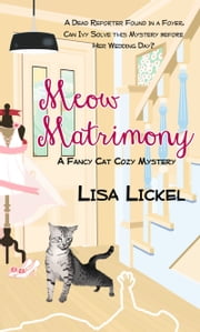 Meow Matrimony ebook by Lisa Lickel