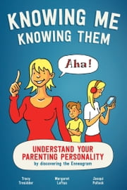 Knowing Me, Knowing Them ebook by Tracy Tresidder,Margaret Loftus,Jacqui Pollock