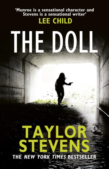 The Doll - (Vanessa Munroe: Book 3) ebook by Taylor Stevens