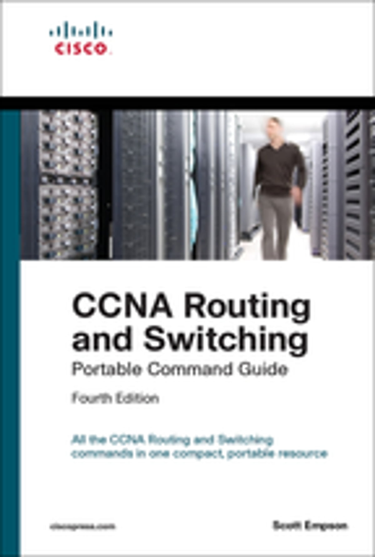 CCNA Routing and Switching Portable Command Guide (ICND1 100-105, ICND2  200-105, and CCNA 200-125) eBook by Scott Empson - 9780134466156   Rakuten  Kobo