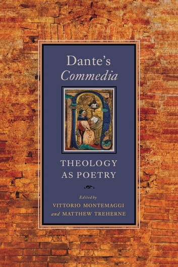 Dante's Commedia - Theology as Poetry ebook by