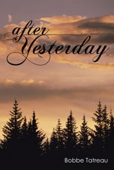 After Yesterday ebook by Bobbe Tatreau