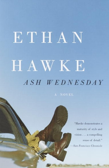 Ash Wednesday ebook by Ethan Hawke