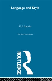 Language and Style ebook by E. L. Epstein