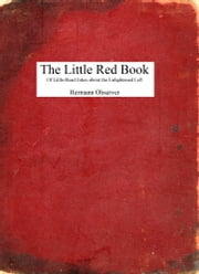 The Little Red Book: Of Little-Read Jokes about the Enlightened Left ebook by Hermann Observer