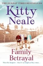 Family Betrayal ebook by Kitty Neale