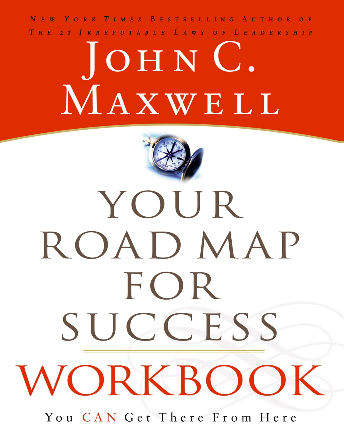 Workbooks success principles workbook : Your Road Map For Success Workbook eBook by John C. Maxwell ...