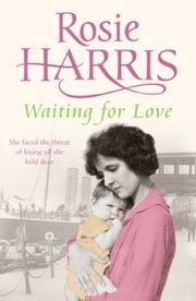 Waiting for Love ebook by Rosie Harris