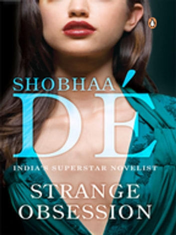 Strange Obsession ebook by Shobhaa De