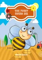 The Fussy Queen Bee ebook by Rishi Harrison