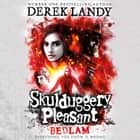 Bedlam (Skulduggery Pleasant, Book 12) audiobook by Derek Landy