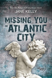 Missing You in Atlantic City (A Meg Daniels Mystery) ebook by Jane Kelly