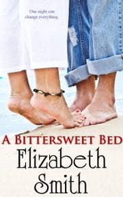 A Bittersweet Bed ebook by Elizabeth Smith