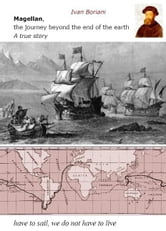 Magellan, the journey beyond the end of the earth ebook by Ivan Boriani