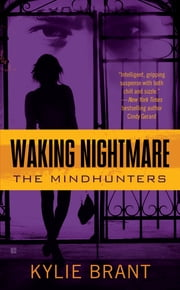 Waking Nightmare ebook by Kylie Brant