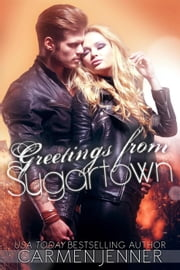 Greetings From Sugartown - Sugartown, #3 ebook by Carmen Jenner