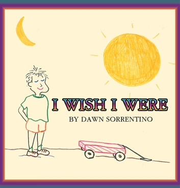 I Wish I Were ebook by Dawn Sorrentino