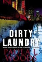 Dirty Laundry ebook by Paula L. Woods