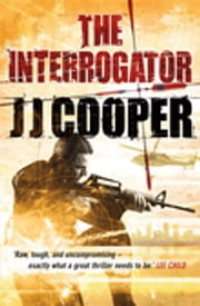 The Interrogator ebook by J J Cooper