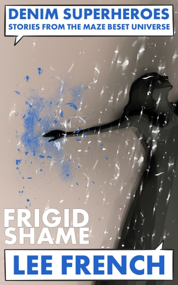 Frigid Shame ebook by Lee French