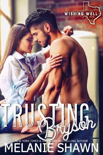Trusting Bryson ebook by Melanie Shawn