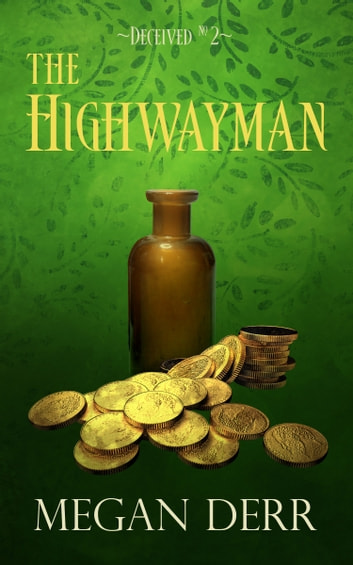 The Highwayman ebook by Megan Derr