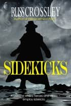 Sidekicks ebook by Russ Crossley