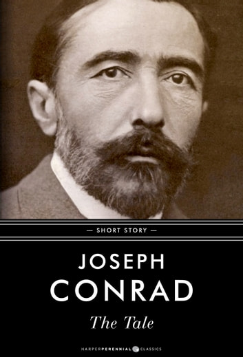The Tale - Short Story ebook by Joseph Conrad