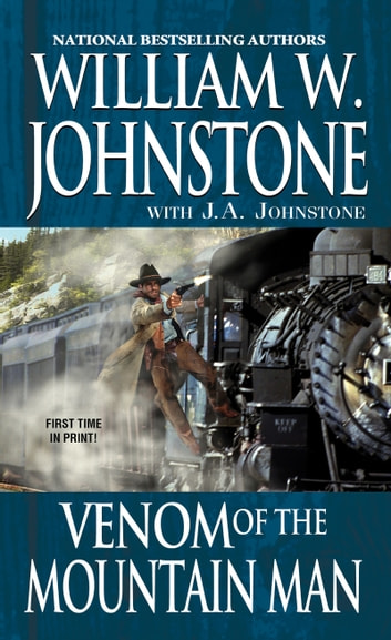 Venom of the Mountain Man ebook by William W. Johnstone,J.A. Johnstone