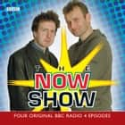 The Now Show audiobook by BBC Radio Comedy, Steve Punt