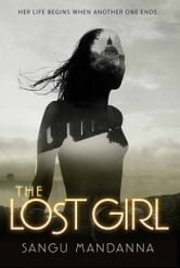 The Lost Girl ebook by Sangu Mandanna