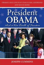 President Obama and a New Birth of Freedom - A New Birth of Freedom ebook by Joseph Cummins