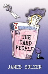 The Card People ebook by James Sulzer