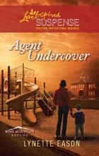 Agent Undercover ebook by