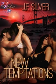 New Temptations ebook by JF Silver