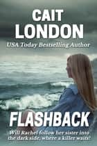 Flashback ebook by Cait London